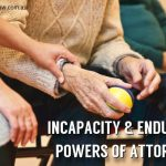 Conrad-Law-Incapacity & Enduring Powers of Attorney